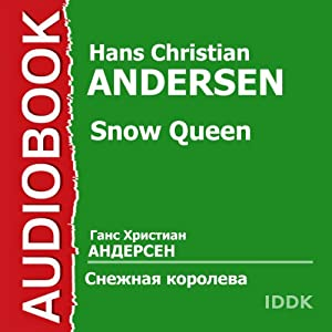 Snow Queen [Russian Edition] Audiobook
