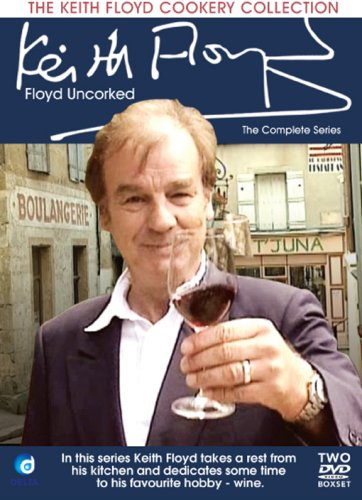 The Keith Floyd Cookery Collection - Floyd Uncorked [DVD]