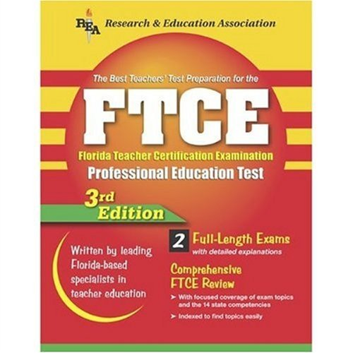 FTCE (REA) - The Best Teachers' Test Prep for Florida Teacher Certification (Test Preps) 3rd Edition