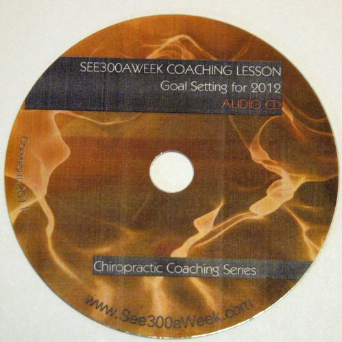Chiropractic - Goal Setting For 2012 Audio Lesson front-793408