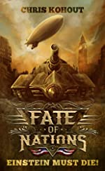 Einstein Must Die! (Fate of Nations)