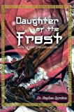 img - for Daughter of the Frost: Path of the Servant Master book / textbook / text book