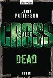 Dead: Ein Alex-Cross-Roman BESTES ANGEBOT