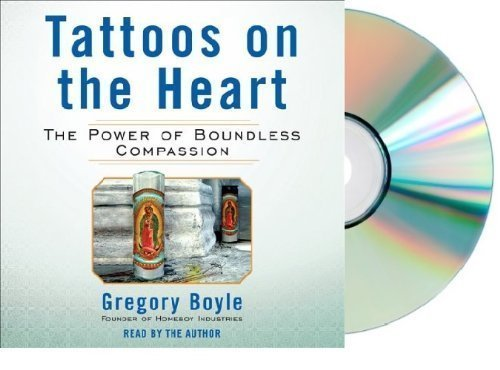 the compassionate character of father g in the book tattoos on the heart by greg boyle Condor book tour of tattoos on the heart: the power of boundless compassion by father greg boyle july 5-30.