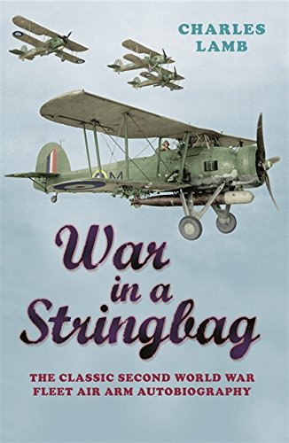 War In A Stringbag (CASSELL MILITARY PAPERBACKS)