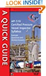 Quick Guide to API 510 Certified Pres...