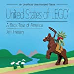 United States of LEGO�: A Brick Tour...
