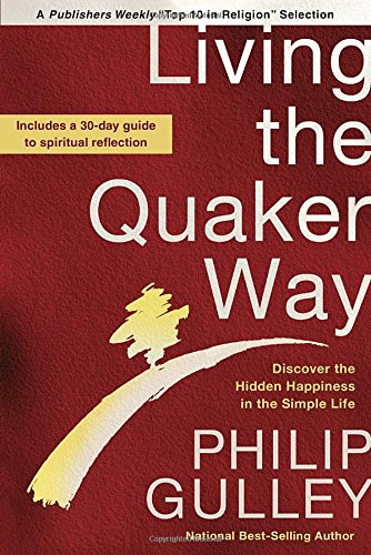 living-the-quaker-way-discover-the-hidden-happiness-in-the-simple-life