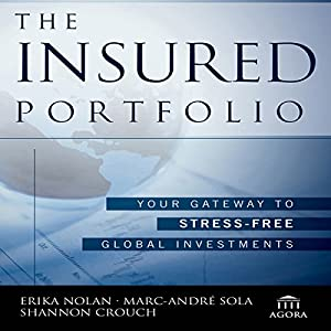 The Insured Portfolio: Your Gateway to Stress-Free Global Investments Audiobook
