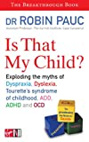 The Learning Disability Myth: Understanding and Overcoming Your Child