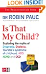 Is That My Child?: A Parents Guide to...