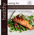 Healthly Eating for Lower Blood Press...