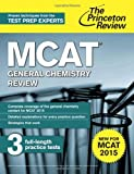 MCAT General Chemistry Review: New for MCAT 2015 (Graduate School Test Preparation)