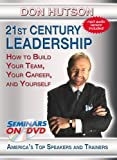 21st Century Leadership - Management Training DVD Video with Don Hutson