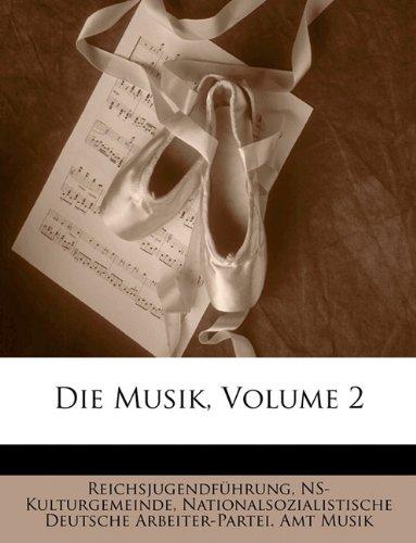 Die Musik, Volume 2