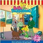 Der Bankräuber (Bibi Blocksberg 4) | Elfie Donnelly