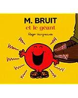 Monsieur Bruit det le g�ant (Collection Monsieur Madame)