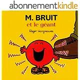 Monsieur Bruit det le géant (Collection Monsieur Madame)