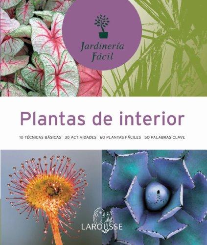 plantas-de-interior-larousse-libros-ilustrados-practicos-ocio-y-naturaleza-jardineria-coleccion-jard