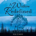A Widow Redefined Audiobook by Kim Cano Narrated by Teri Schnaubelt