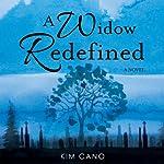 A Widow Redefined   Kim Cano