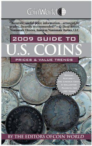 Coin World 2009 Guide to U.S. Coins: Prices & Value Trends (Coin World Guide to U.S. Coins, Prices, & Value Trends)