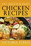 101 Quick & Easy Chicken Recipes