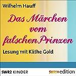 Das Märchen vom falschen Prinzen | Wilhelm Hauff