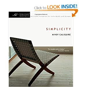 Simplicity (Soul Care Resources) Mindy Caliguire