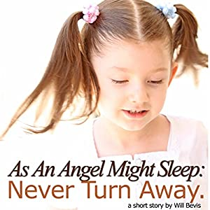 As an Angel Might Sleep: Never Turn Away Audiobook