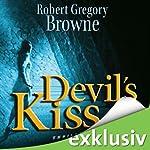 Devil's Kiss [German Edition] | Robert Gregory Browne