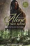 Alone Yet Not Alone: Their faith became