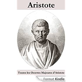 Toutes les Oeuvres Majeures d'Aristote
