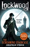 Lockwood & Co: The Screaming Staircase: Book 1 (Lockwood & Co 1)