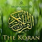 The Koran [Arabic Edition] Hörbuch von  Mohammed Gesprochen von: Mahmoud Khalil