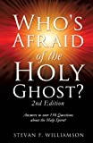 Stevan F. Williamson Who's Afraid of the Holy Ghost?
