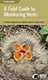 img - for A Field Guide to Monitoring Nests by James Ferguson-Lees (2011-01-03) book / textbook / text book