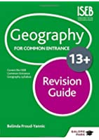 Geography for Common Entrance 13+ Revision Guide (GP)