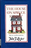 img - for The House on Spruce Street book / textbook / text book