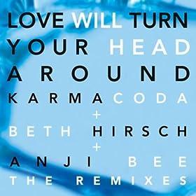 Karmacoda Love Will Turn Your Head Around - Single