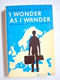 I Wonder as I Wander: An Autobiographical Journey (American Century Series)