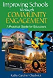 img - for Improving Schools through Community Engagement: A Practical Guide for Educators Paperback - October 21, 2014 book / textbook / text book