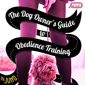 The Dog Owner's Guide to Obedience Training Audiobook