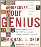 Discover Your Genius: How to Think Like History