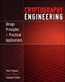 Cryptography Engineering: Design Principles and Practical Applications (0470474246) by Ferguson, Niels