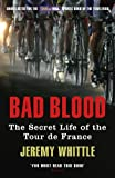 img - for Bad Blood: The Secret Life of the Tour de France book / textbook / text book