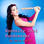 Sorority Oral Fundraiser: Oral College Erotica, Demure's Delicious Delights | Celia Demure