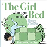 The Girl Who Got Out of Bed