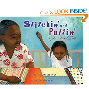 Stitchin' and Pullin': A Gee's Bend Quilt (Picture Book)