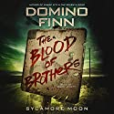 The Blood of Brothers Audiobook by Domino Finn Narrated by Jason Jewett